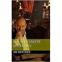 Four Keynote Speeches (Ian Mortimer Keynote Speeches) (English Edition)