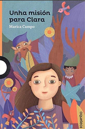 Unha misión para Clara por Mª Pilar Campo Dominguez