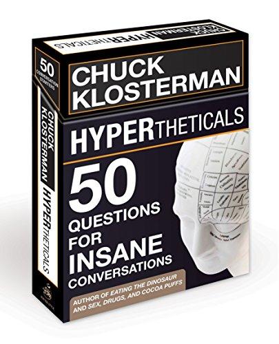 HYPERtheticals: 50 Questions for Insane Conversations PDF Books