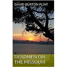 Deadmen on the Missouri (Trail of Broken Chains Book 6) (English Edition)
