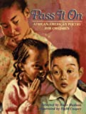 Pass It on: African-American Poetry for Children
