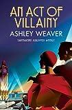 Act of Villainy (Amory Ames, Band 5)
