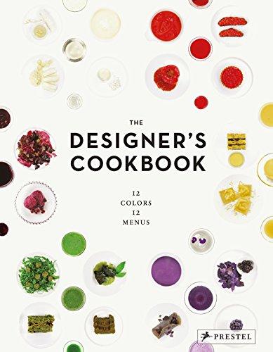 The Designer's Cookbook: 12 Colors, 12 Menus Designer-dessert-sauce