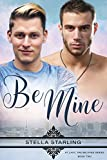 Be Mine (At Last, The Beloved Series Book 2) (English Edition)