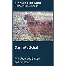 Das rote Schaf: Märchen und Sagen aus Finnland