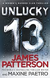 Unlucky 13: (Women's Murder Club 13) by Patterson, James (2014) Hardcover