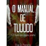 O Manual de Tudo: O Livro da capa Preta (Portuguese Edition)