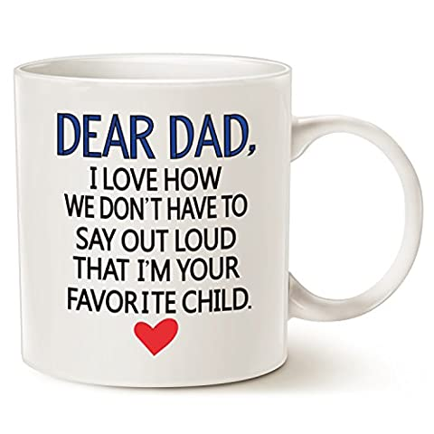 Funny Coffee Mug for Dad - Dear Dad, I'm Your Favorite Child Coffee Mug, Best Christmas Gift Porcelain Cup, White 14 Oz by LaTazas
