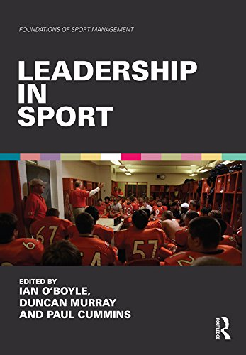 Leadership in Sport (Foundations of Sport Management) (English Edition)