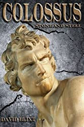 Colossus: Stone and Steel (English Edition)