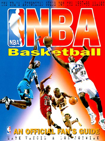 Nba Basketball: An Official Fan's Guide