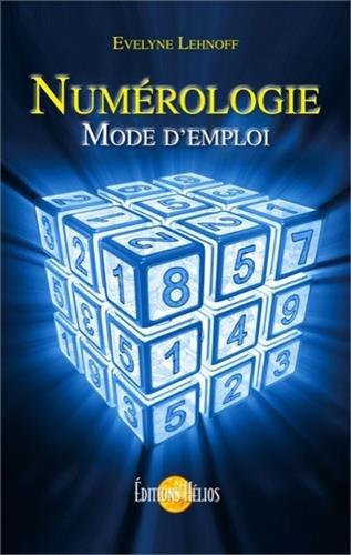 Numrologie - Mode d'emploi