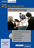 25 Top-Übungen für Vertriebstrainings, CD-ROM 25 direkt einsetzbare Übungen, Trainerhinweise, Arbeitsmaterialien, Feedbackbögen, Videotrainings. Ab Windows 2000, MacOS 10.X, MS Word ab Word 2000
