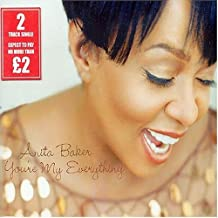 You're My Everything by Anita Baker (2005-01-18)