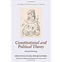 CONSTITUTIONAL & POLITICAL THE (Oxford Constitutional Theory)