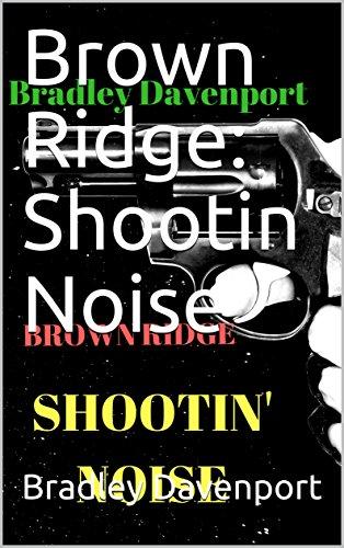 Brown Ridge: Shootin' Noise (English Edition) Groovy-gang