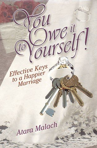 You owe it to yourself: Effective keys to a happier marriage