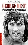 Image de George Best: Der ungezähmte Fußballer