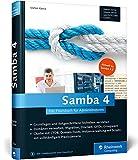 Samba 4: Das Praxisbuch für Administratoren