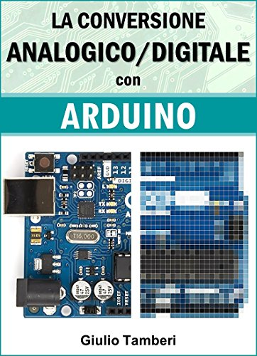 La Conversione Analogico/Digitale con Arduino