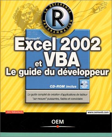 Excel 2002 et VBA : Le Guide du développeur