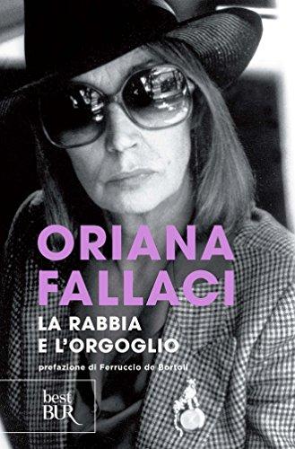 La Rabbia e l'Orgoglio (Italian Edition) por Oriana Fallaci