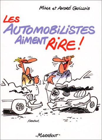 Les Automobilistes aiment rire par Mina Guillois