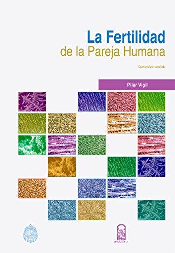 Fertilidad de la pareja humana por Pilar Vigil