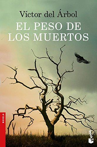 El peso de los muertos (Novela y Relatos)
