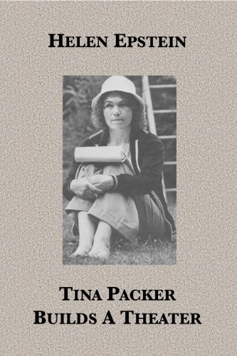 Tina Packer Builds A Theater (English Edition)