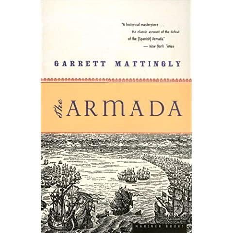 The Armada by Mattingly, Garrett (2005) Paperback