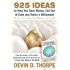 925 Ideas to Help You Save Money, Get Out of Debt and Retire A Millionaire So You Can Leave Your Mark on the World (English Edition)