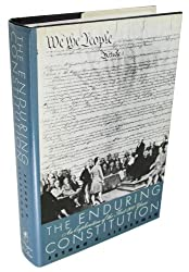 The Enduring Constitution: An Exploration of the First Two Hundred Years