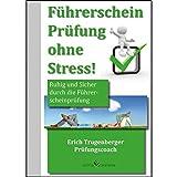 Führerschein Prüfung ohne Stress!