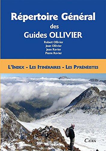 Répertoire général des guides Ollivier index itinéraires pyrénéistes par Robert Ollivier