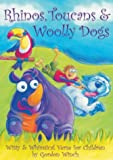 Rhinos Toucans and Woolly Dogs