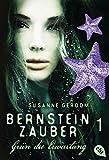 Bernsteinzauber 01 - Grün die Erwartung (Die Bernsteinzauber-Reihe)