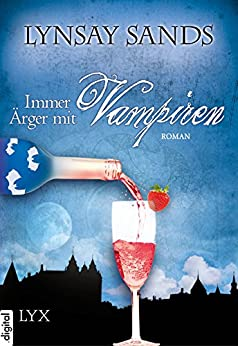 Immer Ärger mit Vampiren (Argeneau 4)
