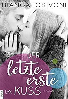 https://www.amazon.de/letzte-erste-Kuss-Firsts-Reihe-Band/dp/3736304145/ref=tmm_pap_swatch_0?_encoding=UTF8&qid=1509308328&sr=8-1