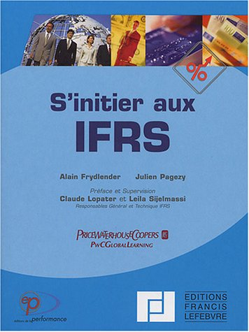 S'intitier aux IFRS par PricewaterhouseCoopers