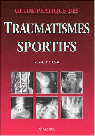 Guide pratique des traumatismes sportifs