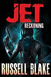JET IV - Reckoning: Volume 4 by Russell Blake (2012-12-08)