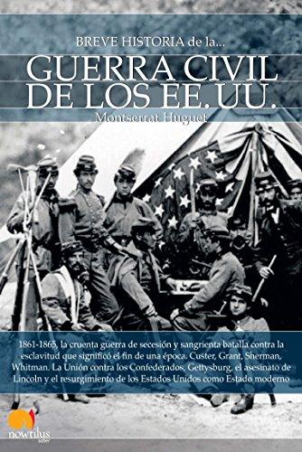 Breve historia de la guerra civil de los EE.UU. por Montserrat Huguet