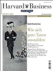 Harvard Business Manager Edition 1/2008: Soziale Verantwortung: Wie sich gute Taten auszahlen (Edition Harvard Business Manager)