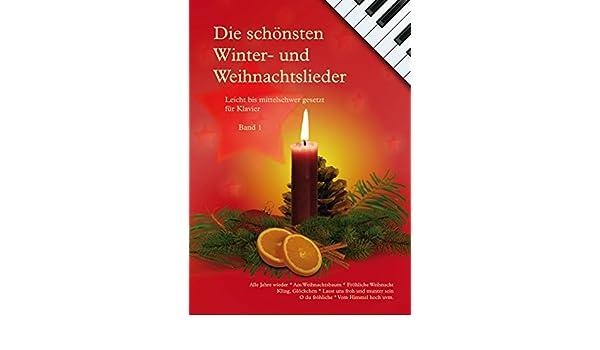 Die Schönsten Weihnachtslieder Zum Ausdrucken.Die Schönsten Winter Und Weihnachtslieder Für Klavier Band 1
