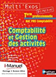 Comptabilité et gestion des activités - Tle Bac Pro Comptabilité