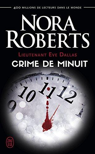 TELECHARGER MAGAZINE Lieutenant Eve Dallas T7.5 : Crime de minuit (2016) - Nora Roberts