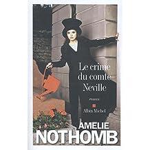 Le crime du comte Neville: Roman