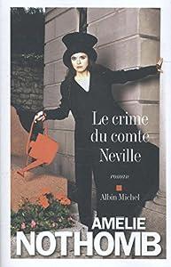 vignette de 'Le crime du comte Neville (Amélie Nothomb)'