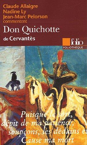 L'Ingénieux Hidalgo Don Quichotte de la Manche de Cervantès (Essai et dossier) par Nadine Ly